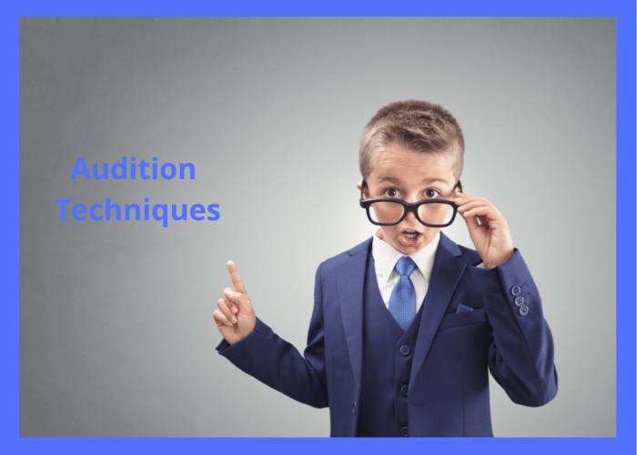Audition Techniques