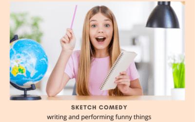 Sketch Comedy <br>(5 Week Session)