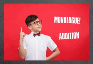 Monologues!